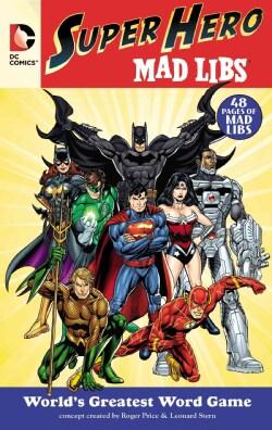DC Comics Superhero Mad Libs (Paperback)
