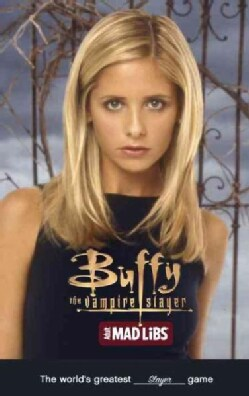 Buffy the Vampire Slayer Adult Mad Libs (Paperback)