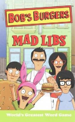 Bob's Burgers Mad Libs (Paperback)