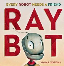 Raybot (Hardcover)