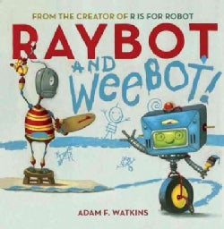 Raybot and Weebot (Hardcover)