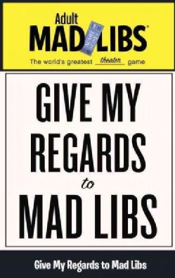 Give My Regards to Mad Libs (Paperback)