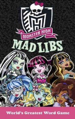 Monster High Mad Libs (Paperback)