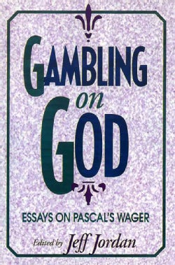 Gambling on God: Essays on Pascal's Wager (Paperback)