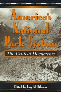 America's National Park System: The Critical Documents (Hardcover)