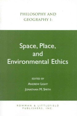 Space, Place, and Environmental Ethics (Paperback)