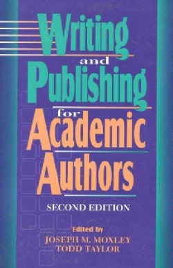 Writing and Publishing for Academic Authors (Paperback)