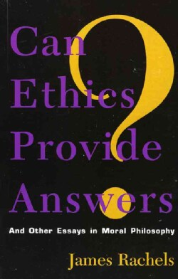 Can Ethics Provide Answers?: And Other Essays in Moral Philosophy (Hardcover)
