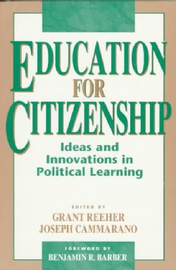 Education for Citizenship: Ideas and Innovations in Political Learning (Paperback)