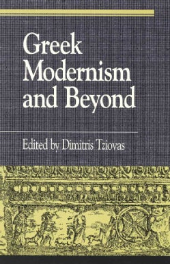 Greek Modernism and Beyond (Paperback)