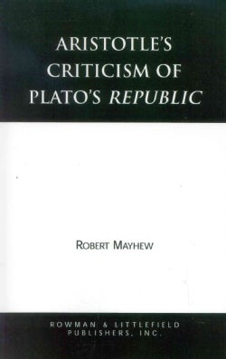 Aristotle's Criticism of Plato's Republic (Paperback)
