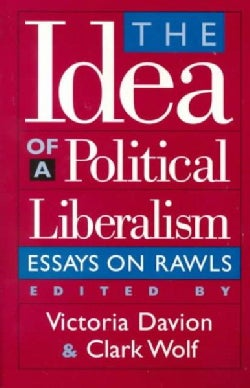 The Idea of Political Liberalism: Essays on Rawls (Paperback)