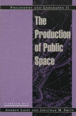 The Production of Public Space (Paperback)
