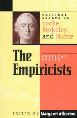 The Empiricists: Critical Essays on Locke, Berkeley, and Hume (Paperback)