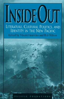 Inside Out: Literature, Cultural Politics, and Identity in the New Pacific (Paperback)
