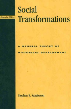 Social Transformations: A General Theory of Historical Development (Paperback)
