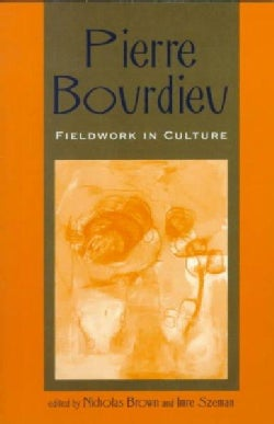 Pierre Bourdieu: Fieldwork in Culture (Paperback)