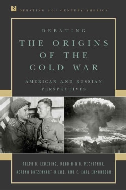 Debating the Origins of the Cold War: American and Russian Perspectives (Paperback)
