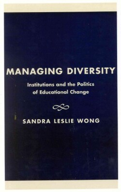 Managing Diversity: Institutions and the Politics of Educational Change (Hardcover)