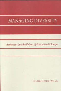 Managing Diversity: Institutions and the Politics of Educational Change (Paperback)