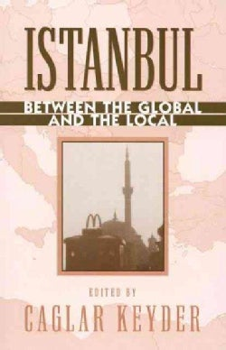 Istanbul: Between the Global and the Local (Paperback)