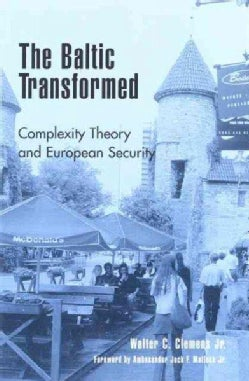 The Baltic Transformed: Complexity Theory and European Security (Paperback)
