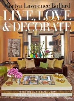 Live, Love & Decorate (Hardcover)