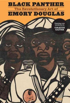 Black Panther: The Revolutionary Art of Emory Douglas (Hardcover)