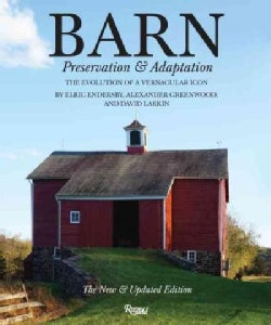 Barn: Preservation & Adaptation: the Evolution of a Vernacular Icon (Hardcover)