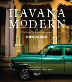 Havana Modern: 20th-Century Architecture and Interiors (Hardcover)