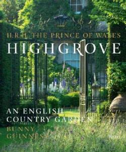 Highgrove: An English Country Garden (Hardcover)
