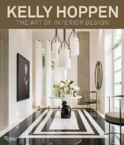 Kelly Hoppen: The Art of Interior Design (Hardcover)