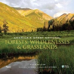 America's Great National Forests, Wildernesses, and Grasslands (Hardcover)