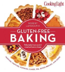 Cooking Light Gluten-Free Baking: Delectable from-scratch sweet and savory treats (Paperback)