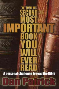 The Second Most Important Book You Will Ever Read: A Personal Challenge to Read the Bible (Paperback)