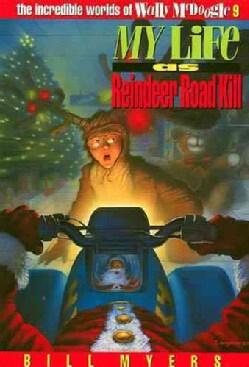My Life As Reindeer Road Kill (Paperback)