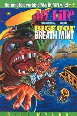 My Life As a Bigfoot Breath Mint (Paperback)