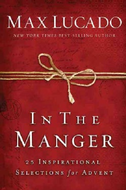 In the Manger: 25 Inspirational Selections for Advent (Hardcover)