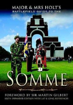 Major & Mrs. Holt's Battlefield Guide to the Somme