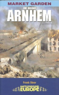 Arnhem: The Bridge (Paperback)
