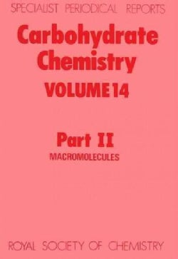 Carbohydrate Chemistry: Macromolecules (Hardcover)