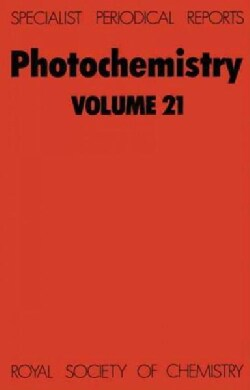 Photochemistry: A Review of the Literature Published Between July 1988 and June 1989 (Hardcover)