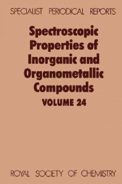 Spectroscopic Properties of Inorganic and Organometallic Compounds (Hardcover)