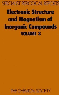 Electronic Structure and Magnetism of Inorganic Compounds (Hardcover)