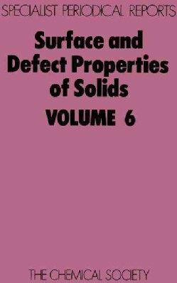 Surface and Defect Properties of Solids (Hardcover)