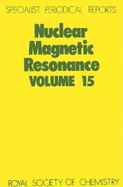 Nuclear Magnetic Resonance: A Review of the Literature (Hardcover)