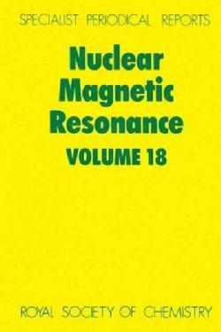 Nuclear Magnetic Resonance: A Review of the Literature Published Between June 1987 and May 1988 (Hardcover)