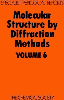 Molecular Structure by Diffraction Methods (Hardcover)