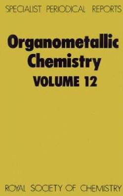 Organometallic Chemistry, 1982 (Hardcover)