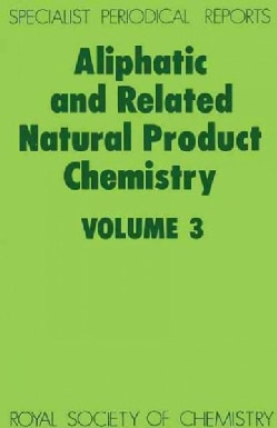Aliphatic and Related Natural Product Chemistry (Hardcover)